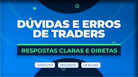 Miniatura da capa do conteúdo Erros e Dúvidas de Traders