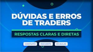 Capa do conteúdo Erros e Dúvidas de Traders