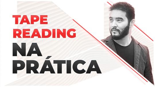 Miniatura da capa do conteúdo Tape Reading na prática