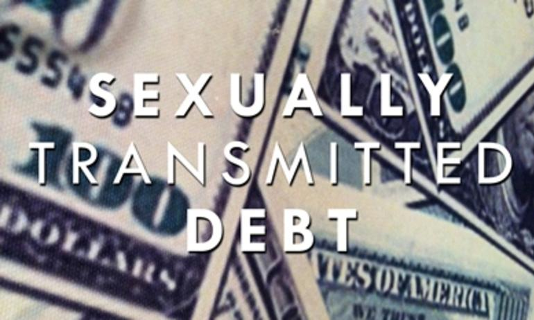What You Need To Know About Sexually Transmitted Debt