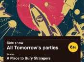 Side Show All Tomorrow's Parties en Bar Loreto