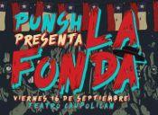 PUNSCH presenta LA FONDA