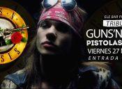 Pistolas y Rosas, Tributo a Guns & Roses en Ele Bar