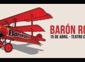 Barón Rojo en Teatro Cariola