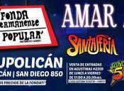 Amar Azul, Santaferia, Sonora 5 Estrellas y Combo Tortuga en Fonda Permanente La Popular