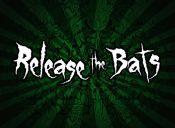 Release the Bats en Bar Mala Vida