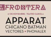 Fiesta de apertura del Festival Frontera 2015