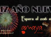 Fiesta Año Nuevo Bienvenido 2016 en Amaya Restorán