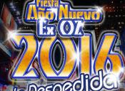 Fiesta Año Nuevo La Despedida Ex Oz 2016
