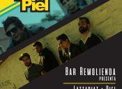 Lattapiat +Piel en vivo, Bar Remolienda