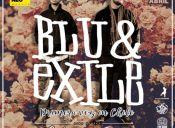 BLU & EXILE en Chile