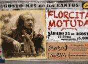 Florcita Motuda se presenta en El Merkén - 25/08/2012