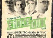 Fiesta KNOCK OUT Vol. 1 en Centro de Eventos San Diego - 14/08/2012