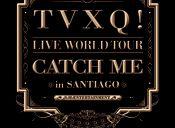 TVXQ en Chile, Teatro Caupolicán