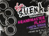 Ciclo S.U.E.N.A. presenta a Grandmaster Flash + Ana Tijoux + Dj de Mentira & Dj Vaskular