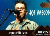 Joe Vasconcellos en vivo, Club Chocolate