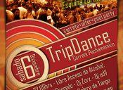 Trip Dance... Carrete Pachamámico!