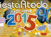 Fiesta Año Nuevo 2015 A Todo 90 + 00 + 10, Ex Oz