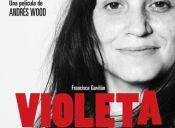 Violeta Se Fue A Los Cielos - Desde el 11 de Agosto