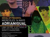Fiesta Social UP: Adrianigual en vivo, Centro Cultural Amanda - 16/05/2012