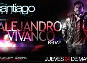ALEJANDRO VIVANCO B-DAY @ SANTIAGO BEATS - 24/05/2012