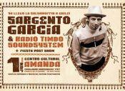 Concurso SARGENTO GARCIA & Radio Timbo Soundsystem
