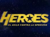 Héroes: El asilo contra la opresión