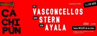Joe Vasconcellos Nano Stern y Juanito Ayala en Teatro Nescafé de las Artes