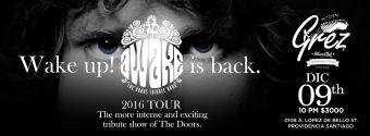 AWAKE is back. 2016 Tour. Bar Grez
