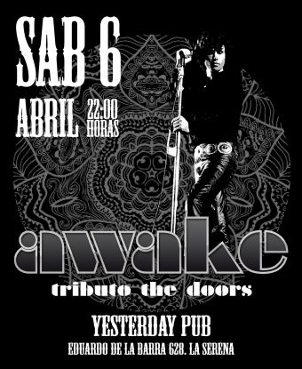 AWAKE Tributo a The Doors en Yesterday Pub, La Serena