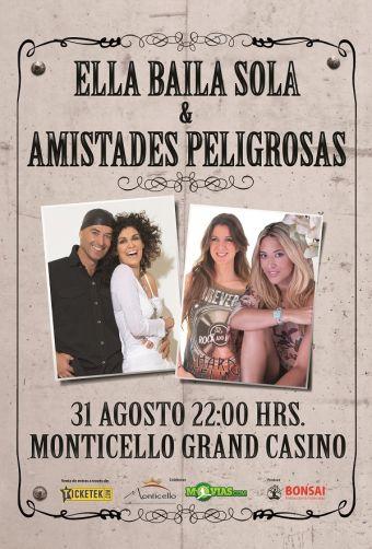 Ella Baila Sola y Amistades Peligrosas en Chile, Monticello Grand Casino.