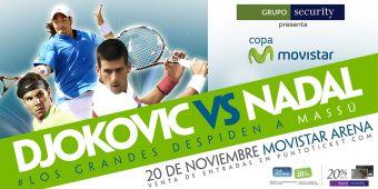 Nadal v/s Djokovic en Movistar Arena