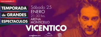 Vicentico en Chile, Arena Monticello