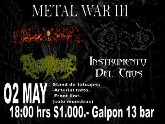Metal War III en Galpon 13 Bar