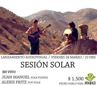 Sesión Solar, Lanzamiento video clips Juan Manuel en La Serena