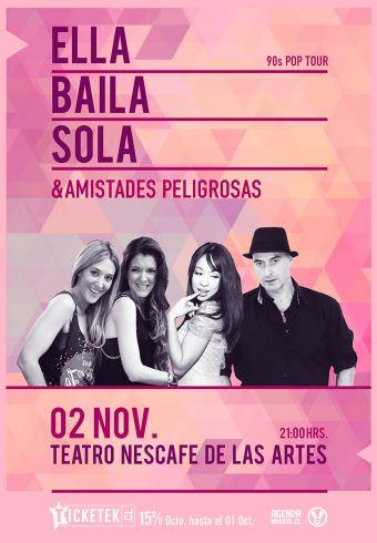Ella Baila Sola y Amistades Peligrosas  en concierto, Teatro Nescafé de las Artes