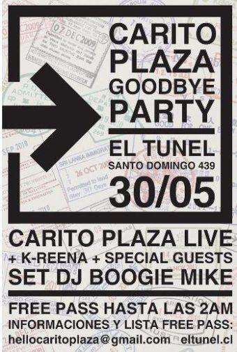CARITO PLAZA GOODBYE PARTY, BAR EL TUNEL - 30/05/2012