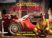 Castello Cavalcanti: el corto de Wes Anderson para Prada
