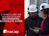 En INACAP tenemos la Ingeniería que buscas