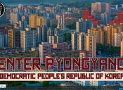 Descubriendo Pyongyang, un time-lapse de la capital de Corea del Norte.
