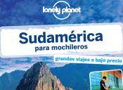 Review: Lonely Planet Sudamérica para mochileros