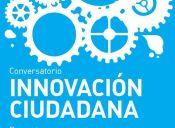 Conversatorio de Innovación ciudadana