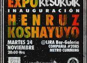 Exposición Henruz / Koshayuyo