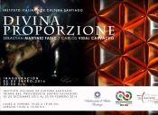 Muestra Divina Proporzione en Instituto Italiano de Cultura