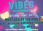 Vibes House&Bass Presents Matt Ashley (UK HYPE) in Chile + Inguerzon Birthday Club Subterráneo Miércoles 05 Agosto