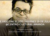 Joe Vasconcellos, Centro Cultural Amanda
