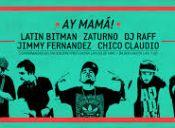 "Fiesta: ""Ay Mamá!"" en Club Subterráneo"