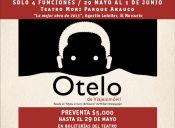 "Obra de Teatro: ""Otelo"" en Teatro Mori Parque Arauco"
