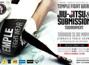 Temple Fightwear Jiu-Jitsu & Submission Tournament - Sábado 31 de Mayo 2014