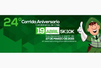 Corrida Aniversario Carabineros de Chile - 19 de abril 2015